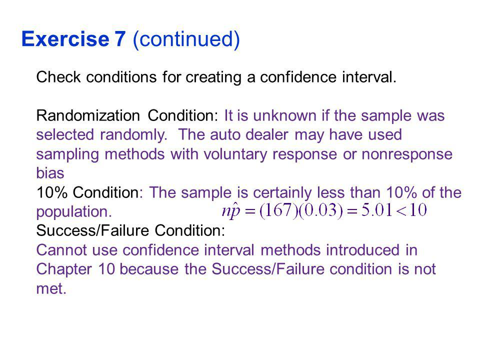 QTM1310/ Sharpe Exercise 7 (continued) Check conditions for creating a confidence interval.