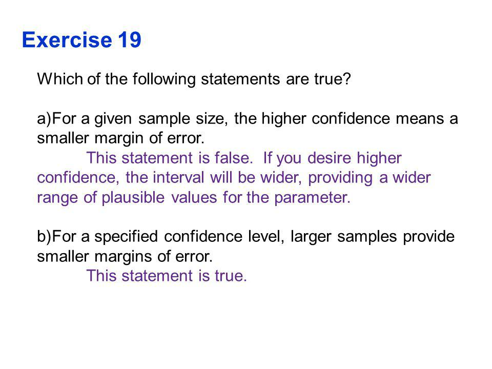 Exercise 19 Which of the following statements are true