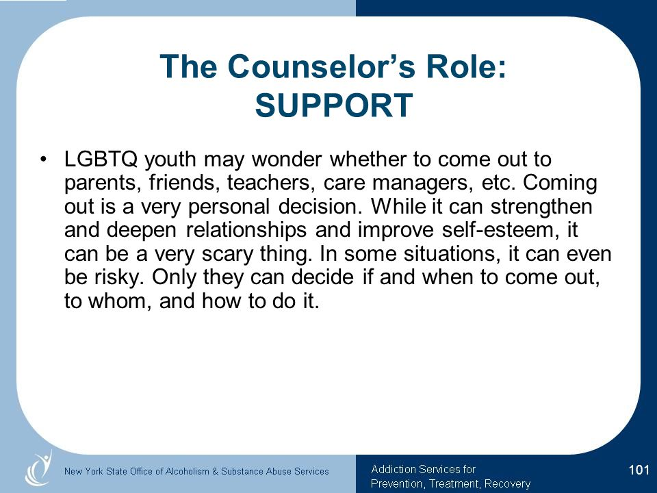 The Counselor's Role: SUPPORT