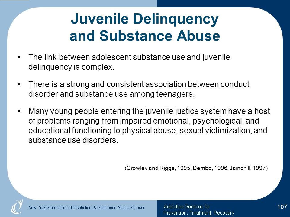 Juvenile Delinquency and Substance Abuse