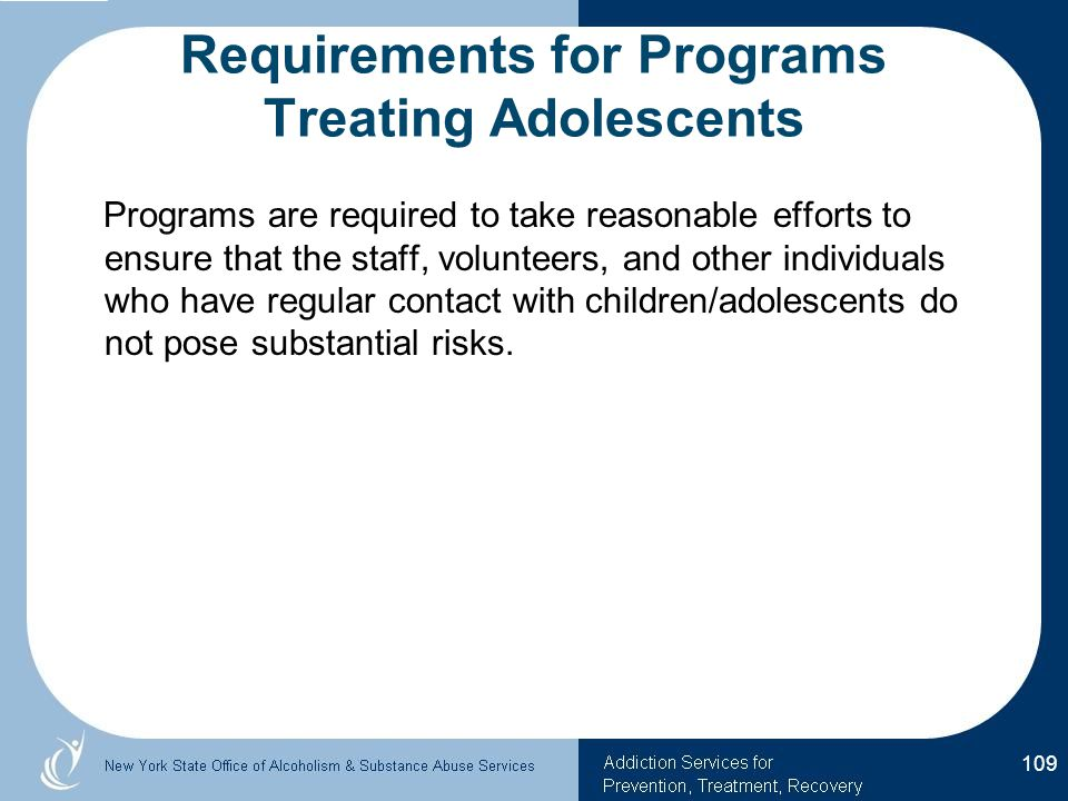 Requirements for Programs Treating Adolescents