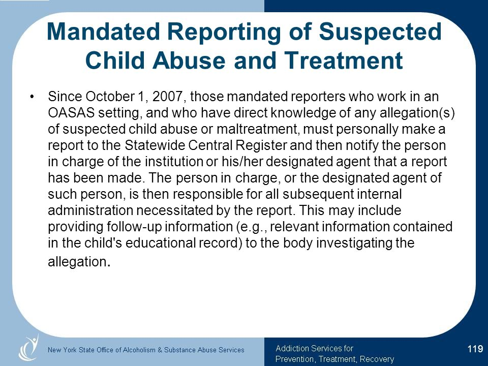 Mandated Reporting of Suspected Child Abuse and Treatment