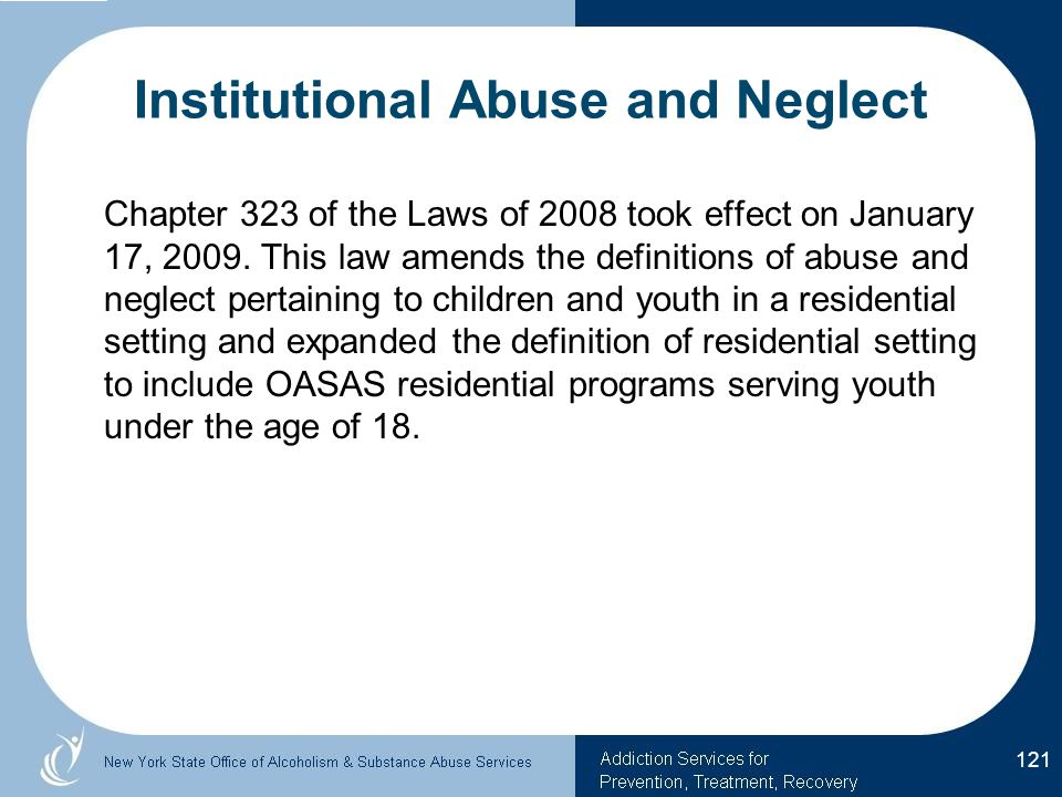 Institutional Abuse and Neglect