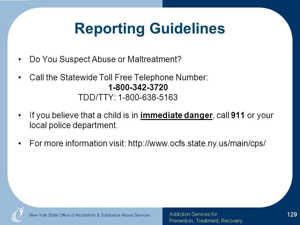 Reporting Guidelines Do You Suspect Abuse or Maltreatment