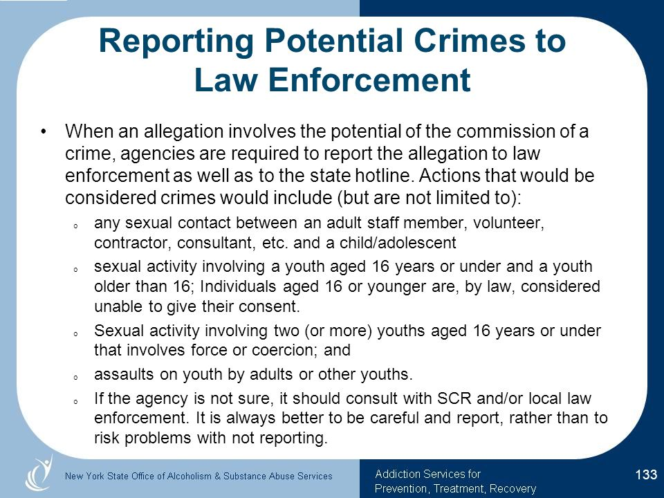 Reporting Potential Crimes to Law Enforcement