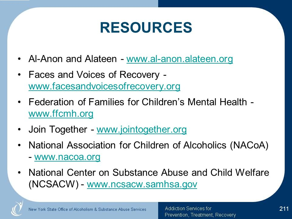 RESOURCES Al-Anon and Alateen - www.al-anon.alateen.org