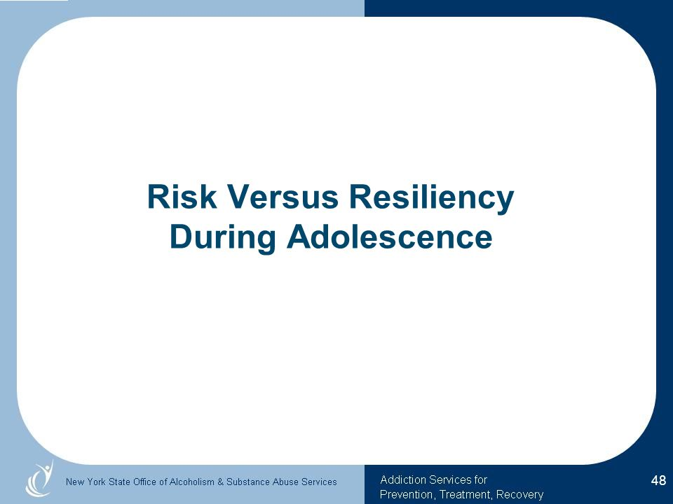 Risk Versus Resiliency During Adolescence