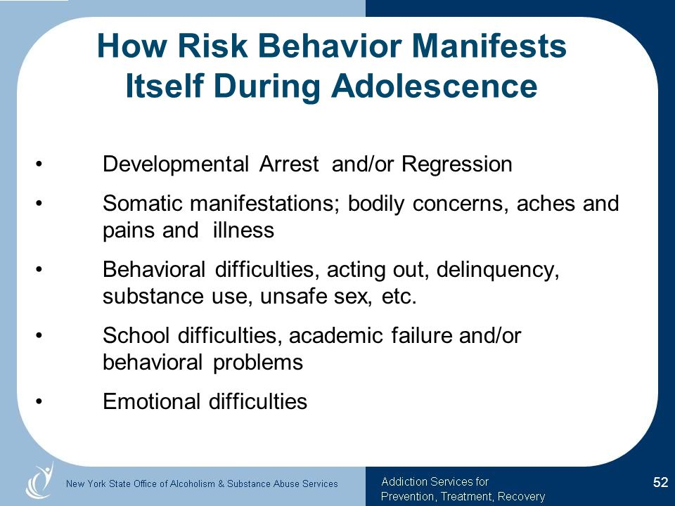 How Risk Behavior Manifests Itself During Adolescence