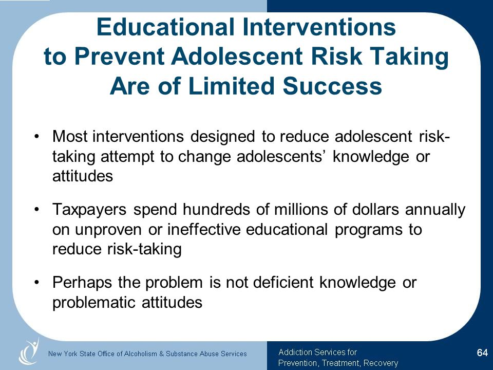 Educational Interventions to Prevent Adolescent Risk Taking Are of Limited Success