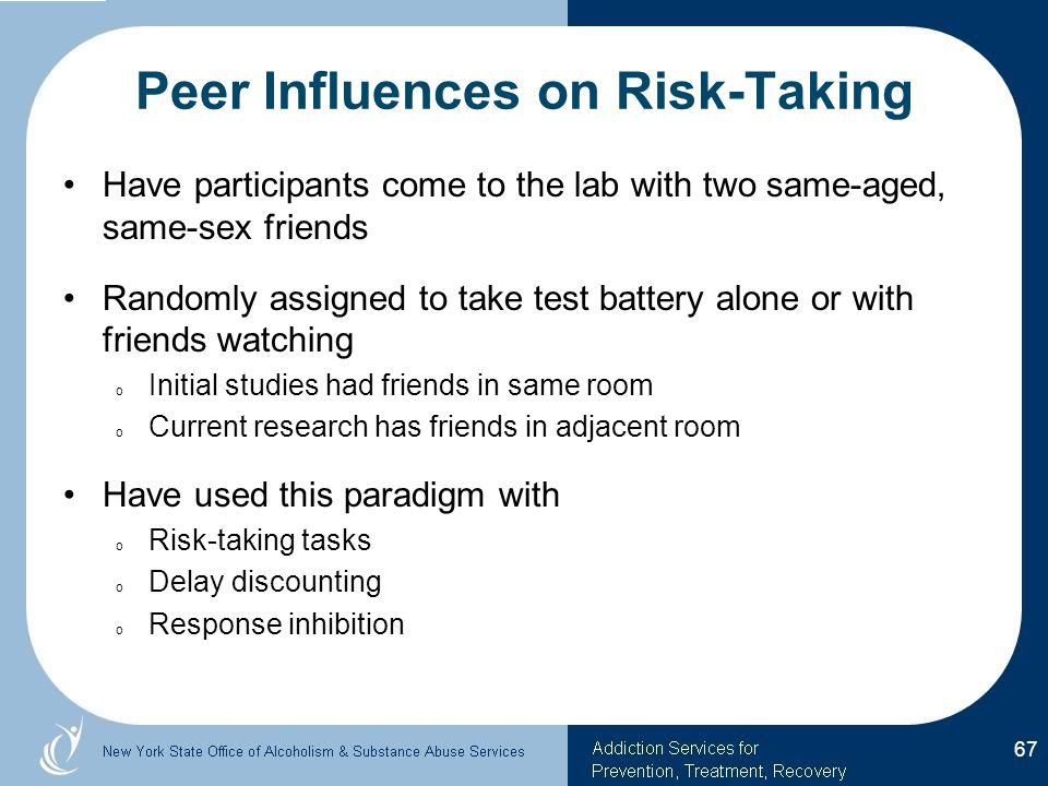Peer Influences on Risk-Taking