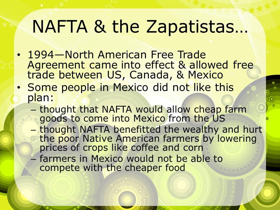 NAFTA & the Zapatistas…