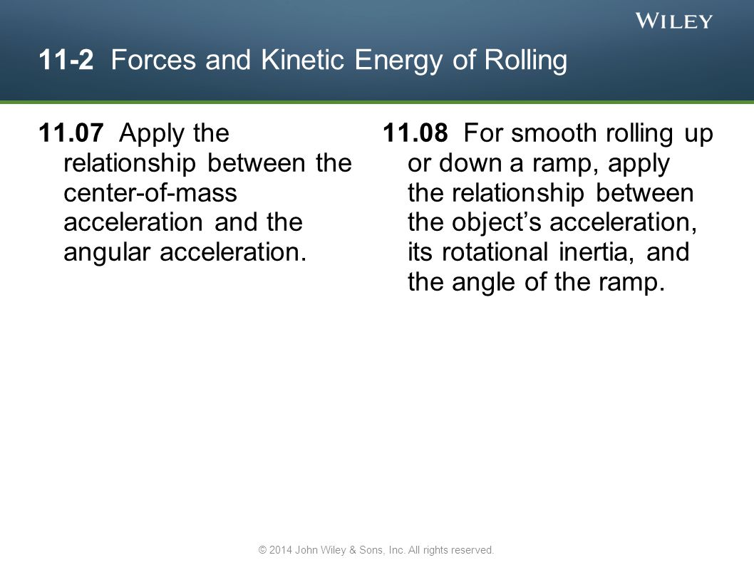 11-2 Forces and Kinetic Energy of Rolling