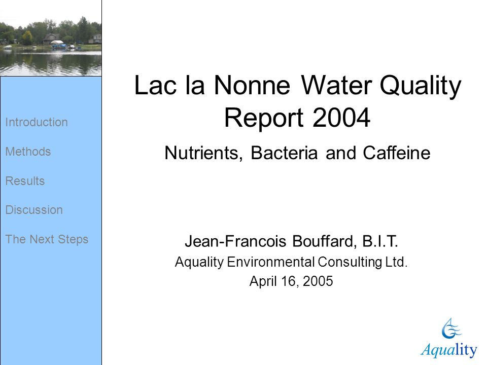 Lac la Nonne Water Quality Report 2004 Nutrients, Bacteria and Caffeine