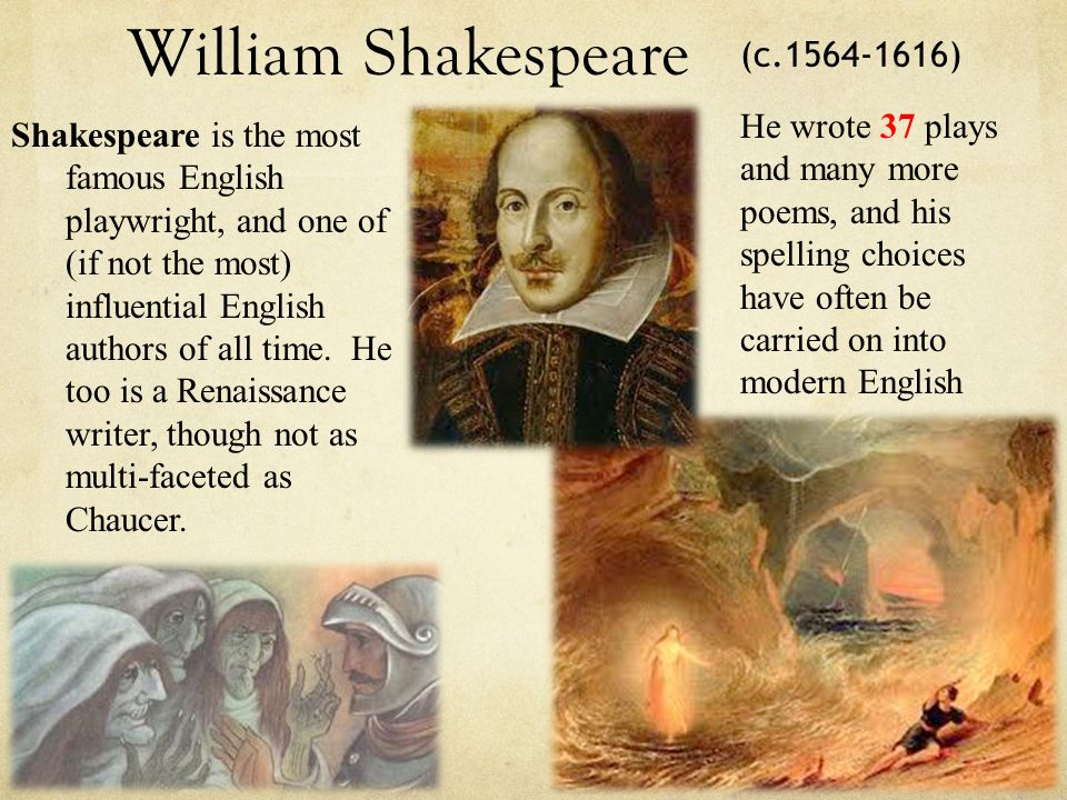 William Shakespeare (c )