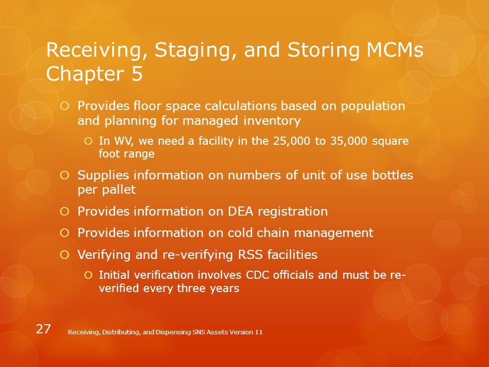 Receiving, Staging, and Storing MCMs Chapter 5