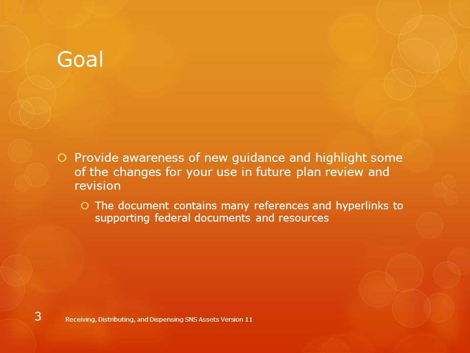 Goal Provide awareness of new guidance and highlight some of the changes for your use in future plan review and revision.