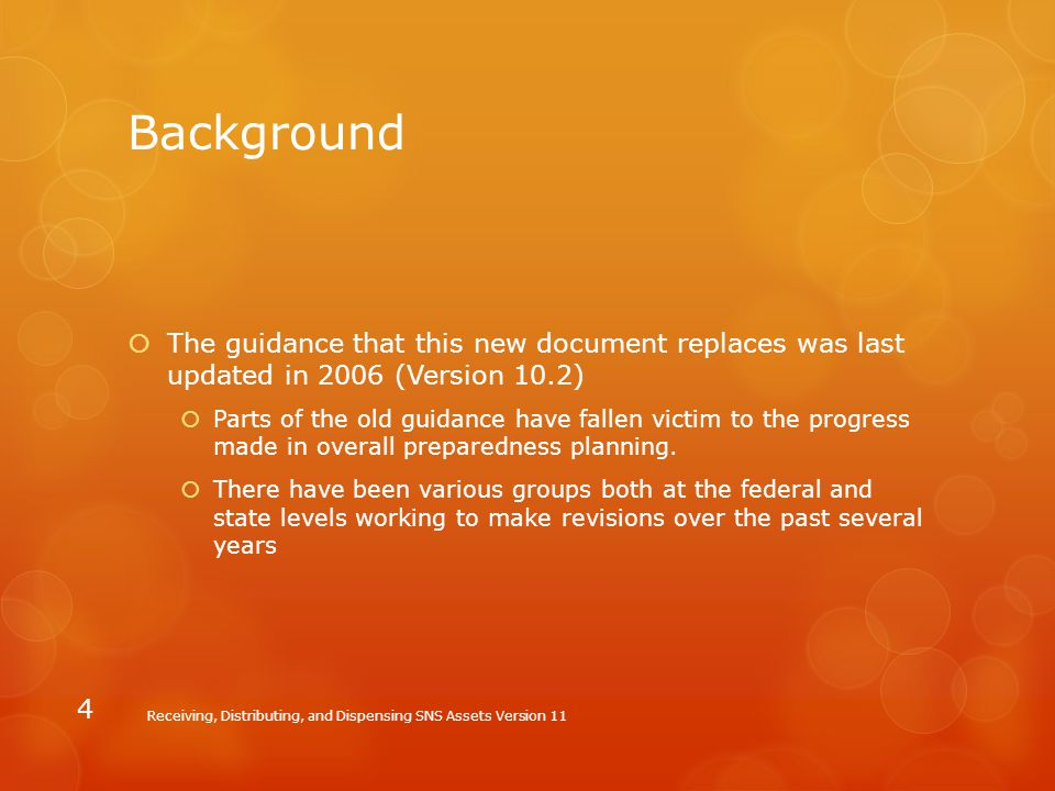 Background The guidance that this new document replaces was last updated in 2006 (Version 10.2)