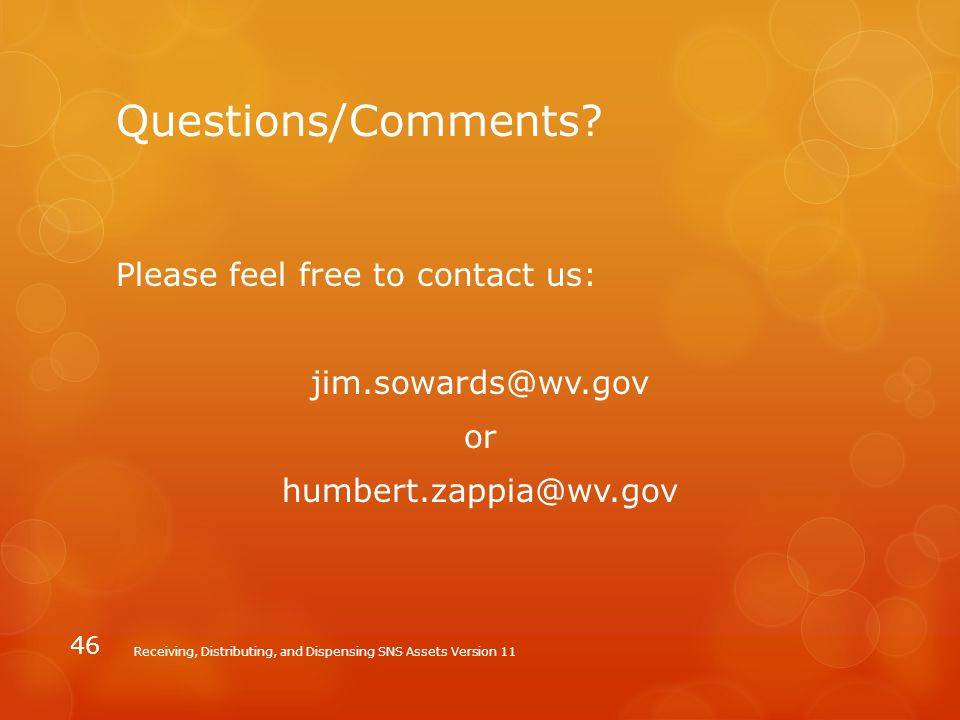 Questions/Comments Please feel free to contact us: jim.sowards@wv.gov or humbert.zappia@wv.gov