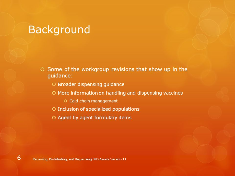 Background Some of the workgroup revisions that show up in the guidance: Broader dispensing guidance.