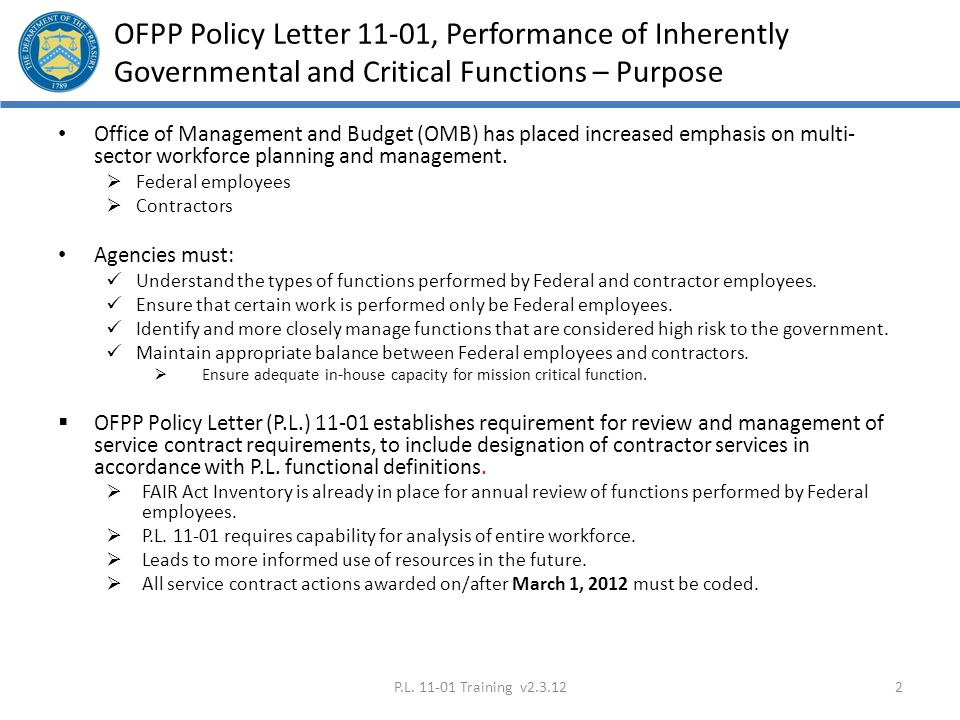 OFPP Policy Letter 11-01, Performance of Inherently Governmental and Critical Functions – Purpose