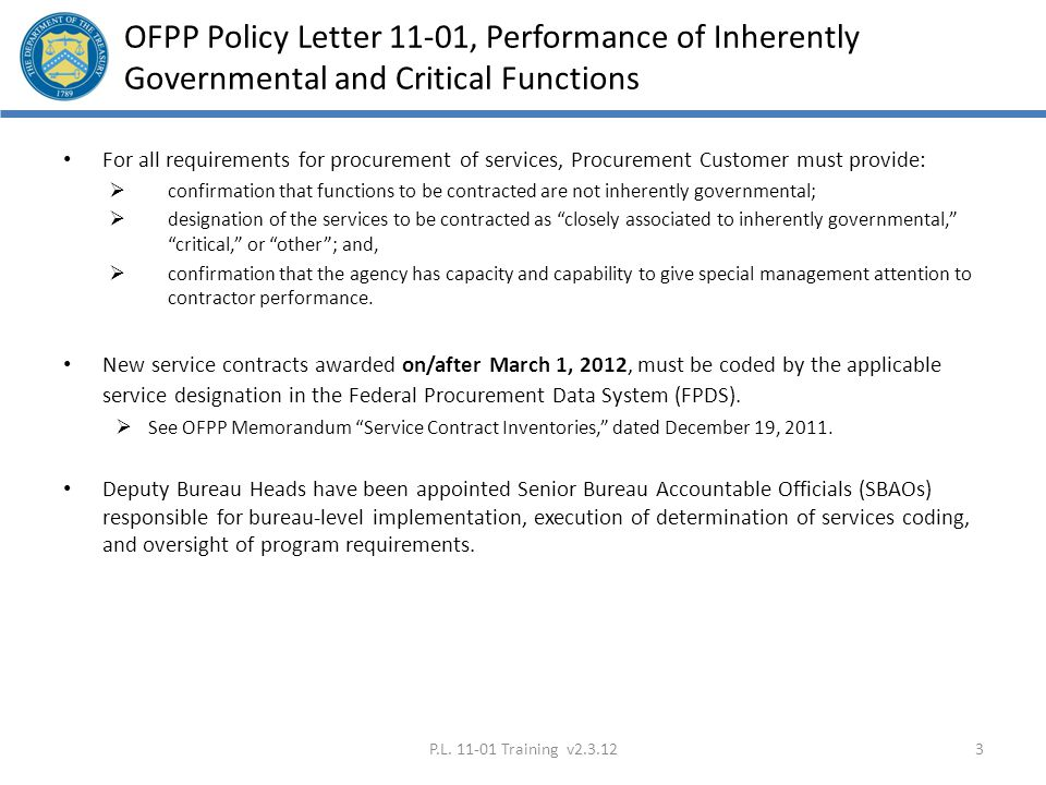 OFPP Policy Letter 11-01, Performance of Inherently Governmental and Critical Functions