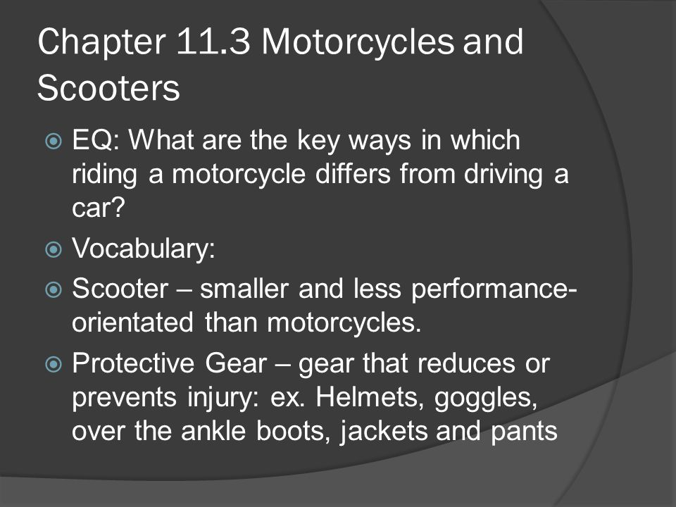 Chapter 11.3 Motorcycles and Scooters