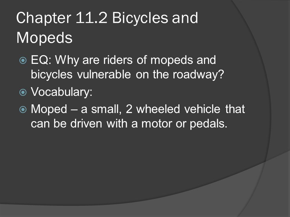 Chapter 11.2 Bicycles and Mopeds