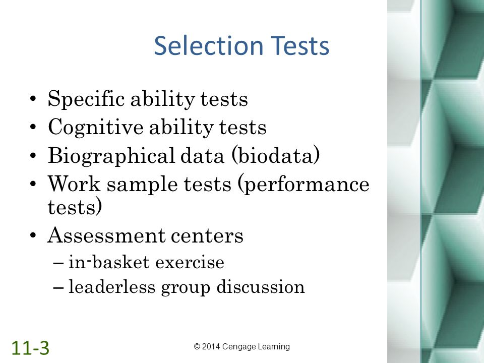 Selection Tests Specific ability tests Cognitive ability tests