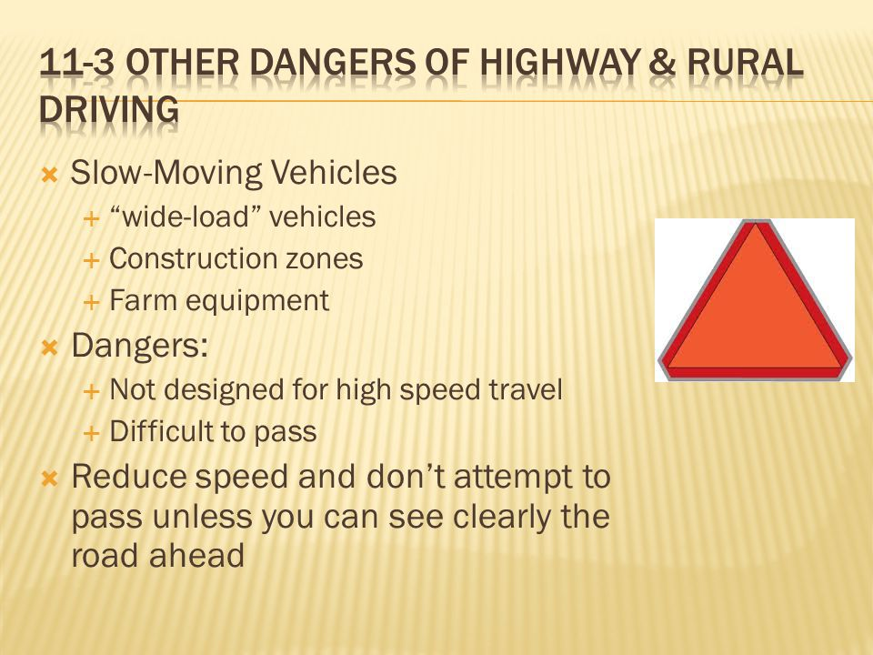 11-3 other dangers of highway & rural driving