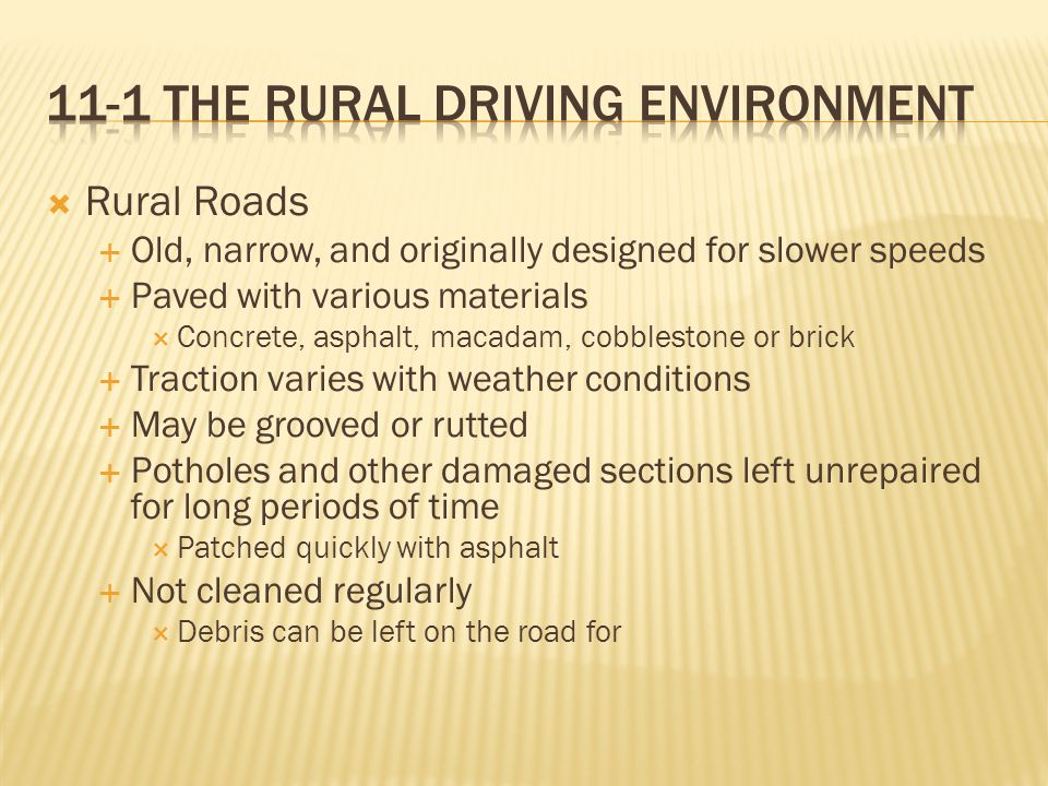 11-1 The rural Driving Environment