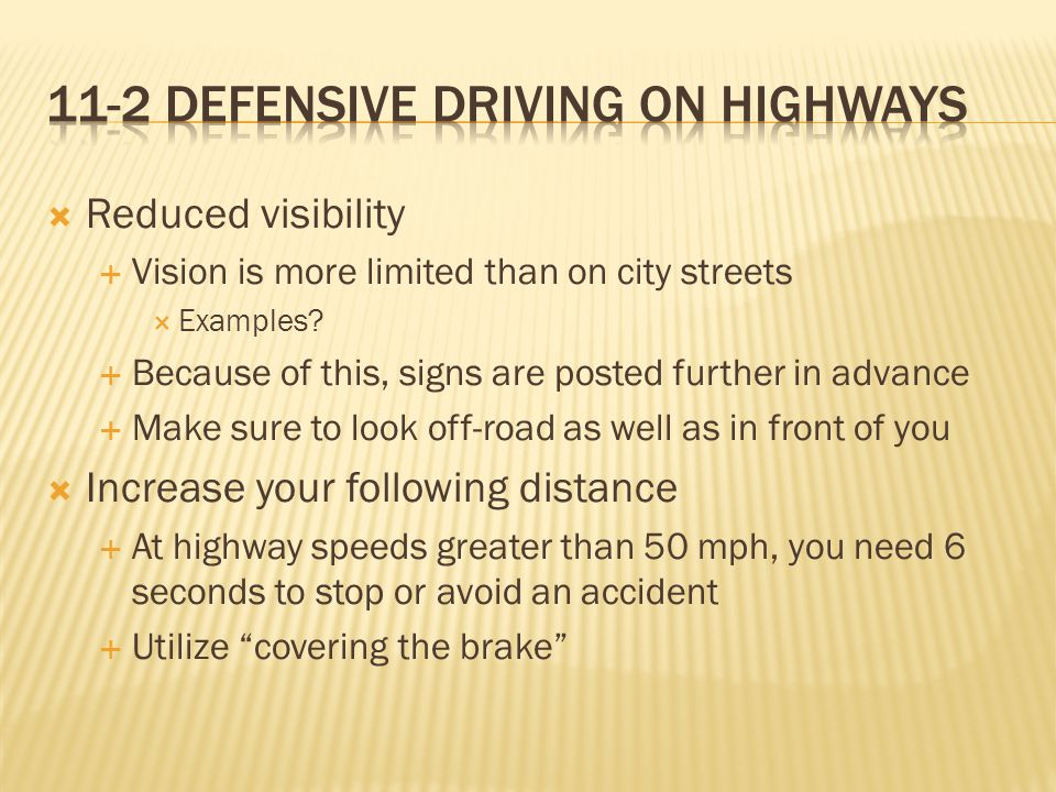 11-2 Defensive Driving on highways