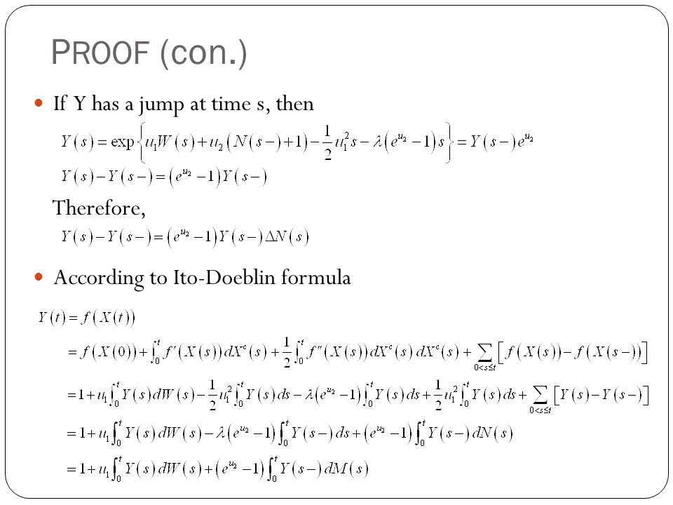 PROOF (con.) If Y has a jump at time s, then Therefore,