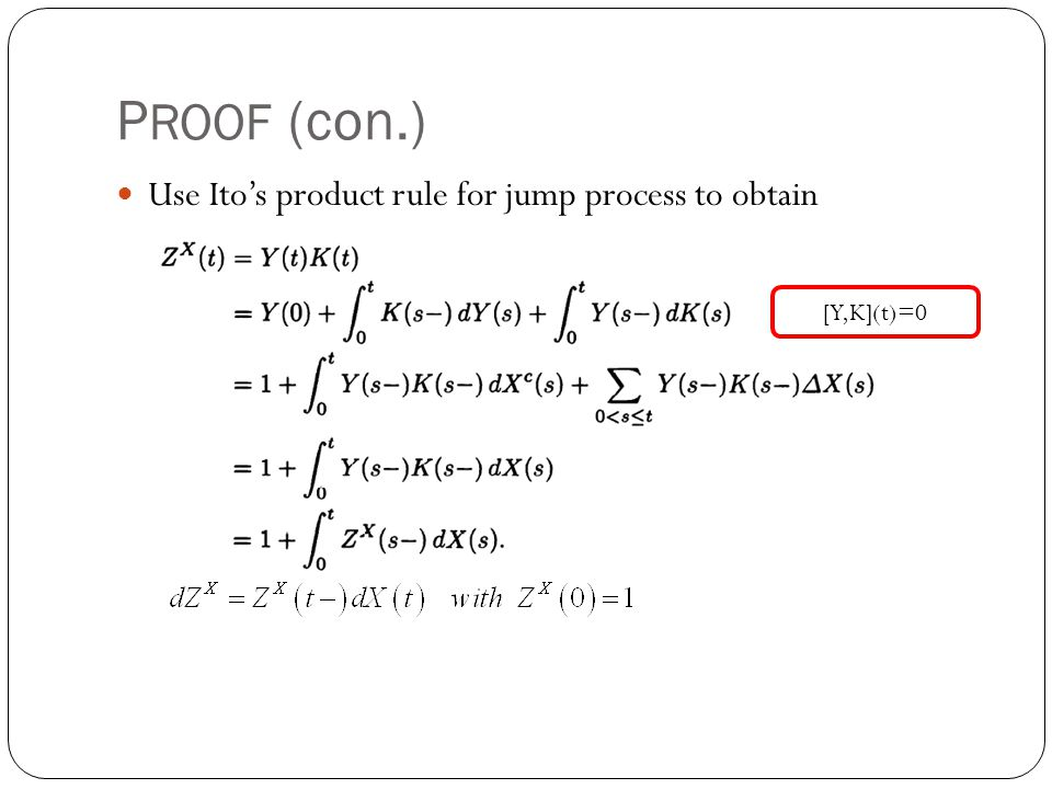 PROOF (con.) Use Ito's product rule for jump process to obtain