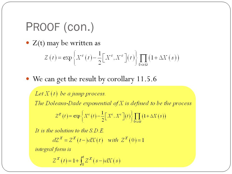 PROOF (con.) Z(t) may be written as