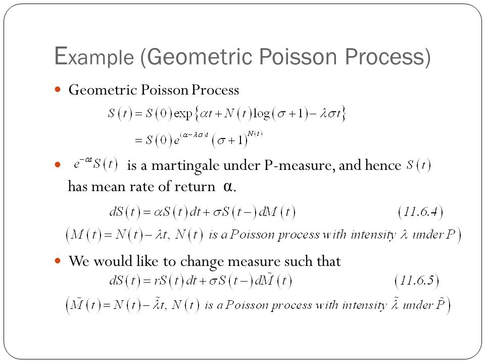 Example (Geometric Poisson Process)
