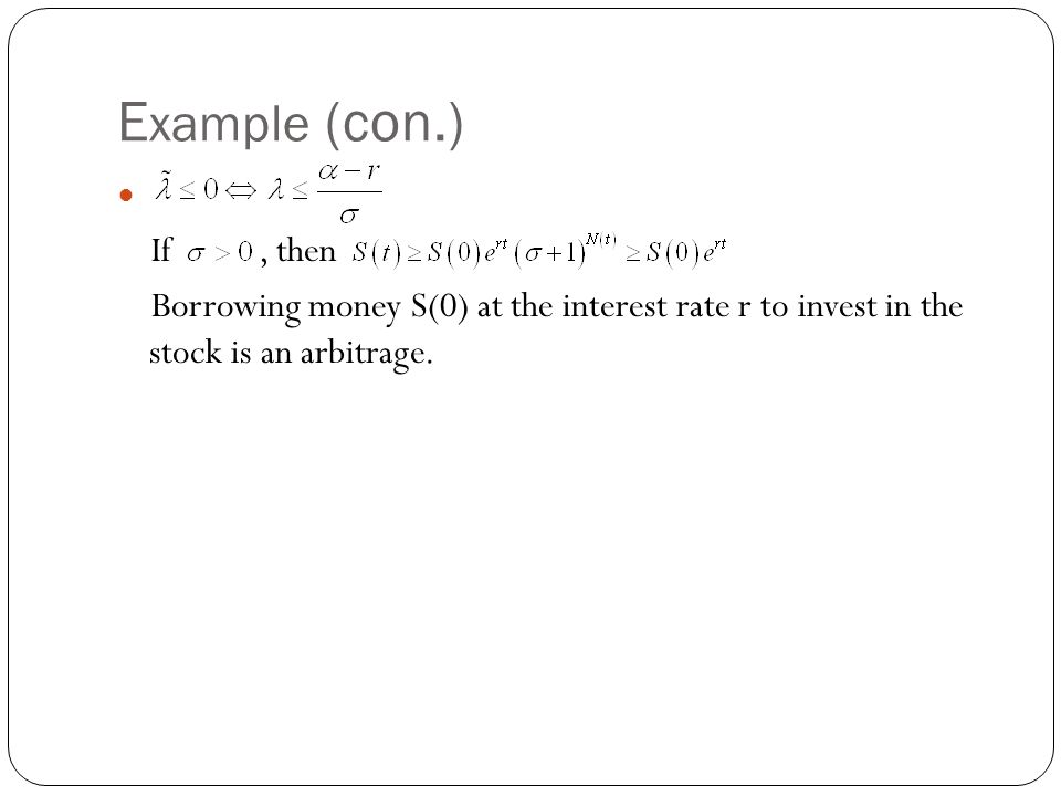 Example (con.) If , then.