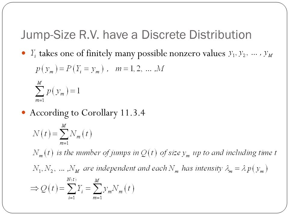 Jump-Size R.V. have a Discrete Distribution
