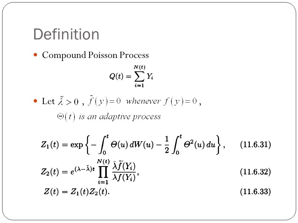 Definition Compound Poisson Process Let , ,