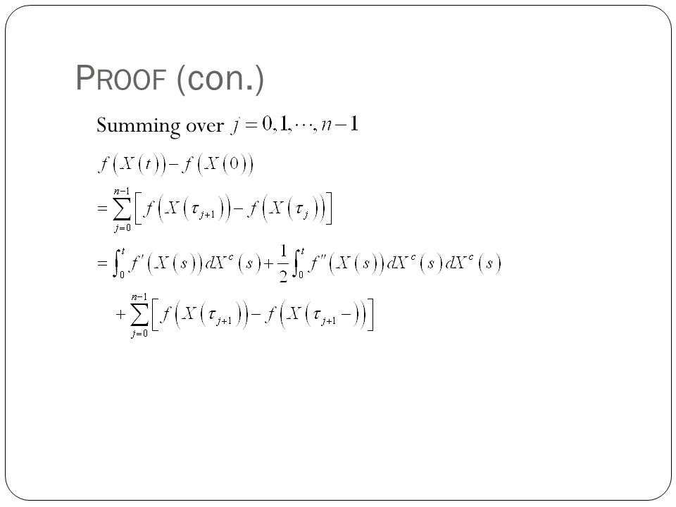 PROOF (con.) Summing over