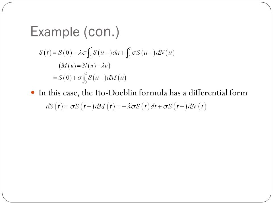 Example (con.) In this case, the Ito-Doeblin formula has a differential form