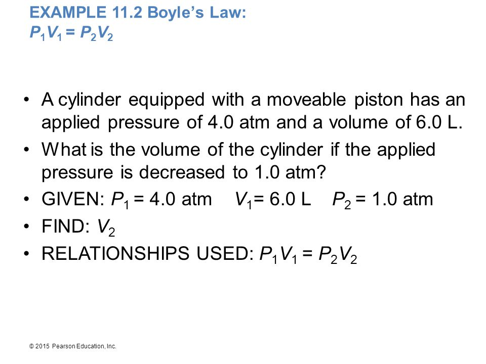 EXAMPLE 11.2 Boyle's Law: P1V1 = P2V2