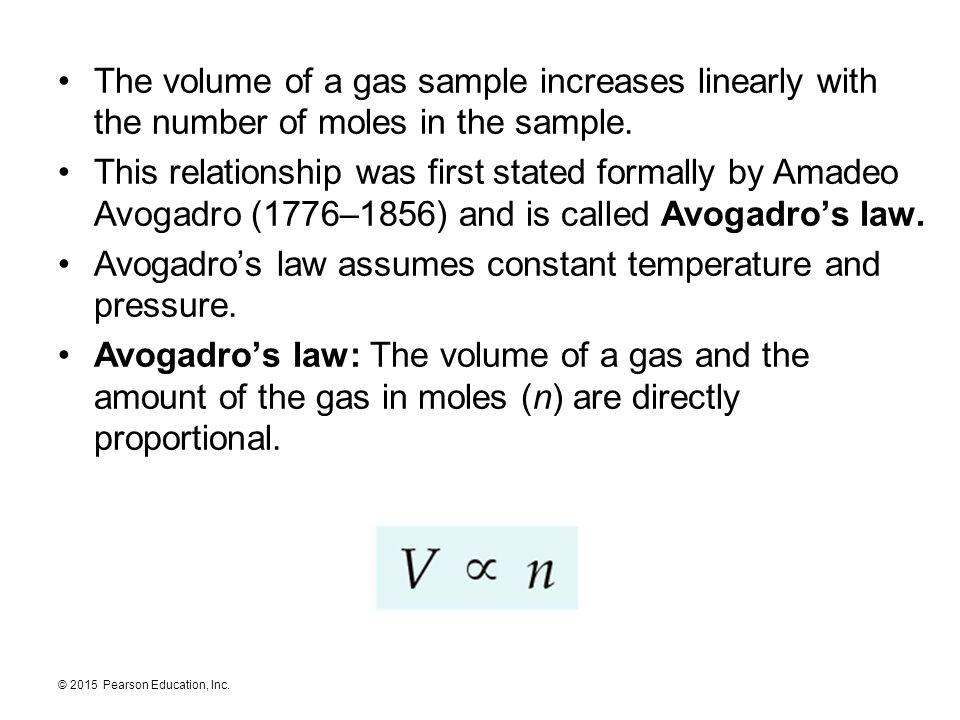 The volume of a gas sample increases linearly with the number of moles in the sample.