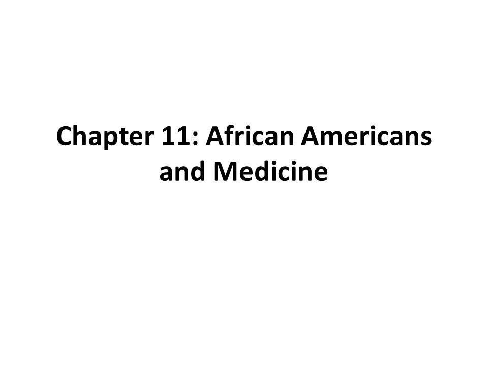Chapter 11: African Americans and Medicine