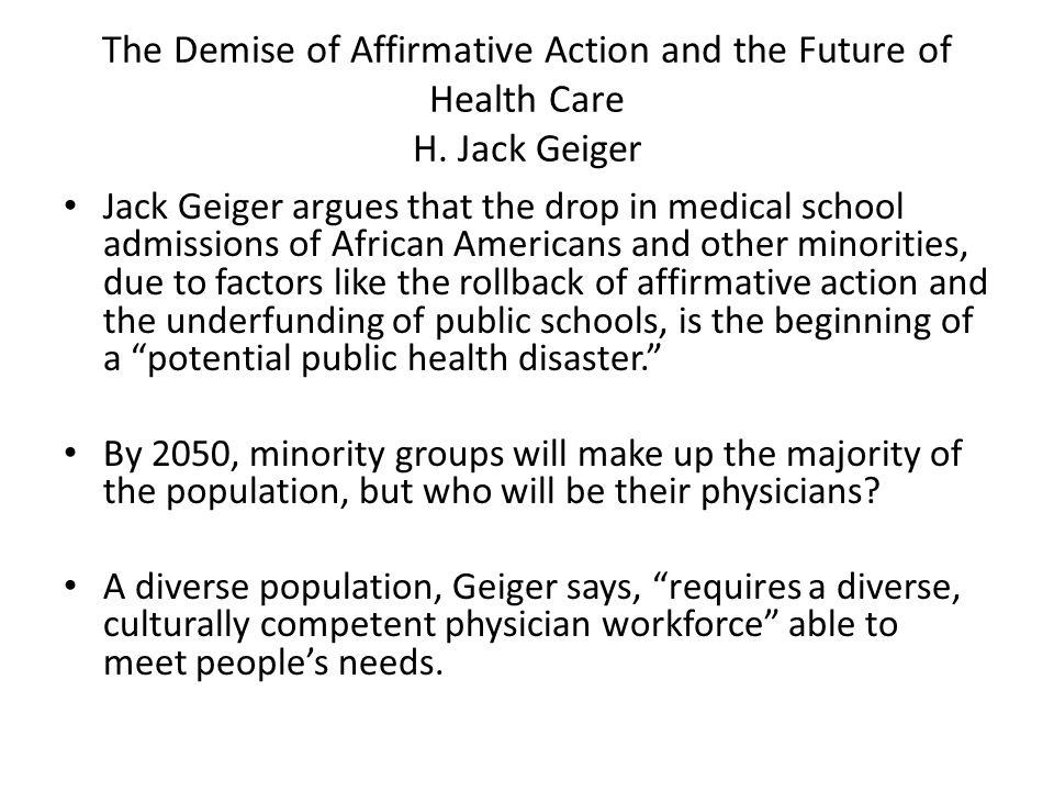 The Demise of Affirmative Action and the Future of Health Care H