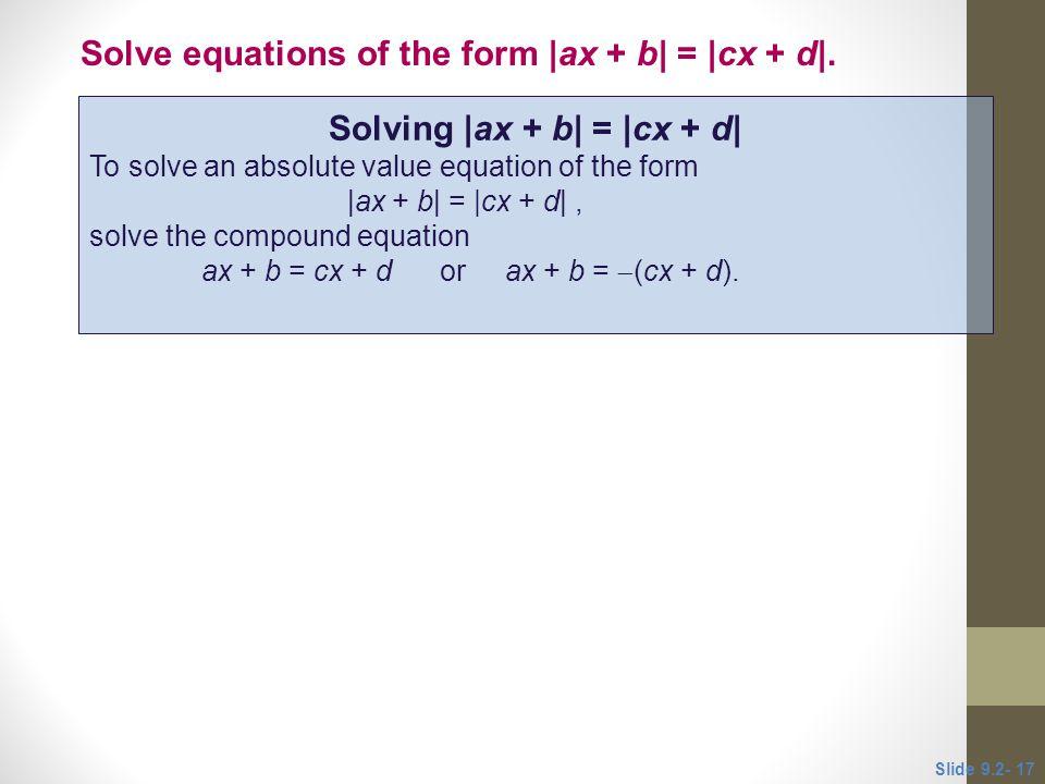 Solving |ax + b| = |cx + d|