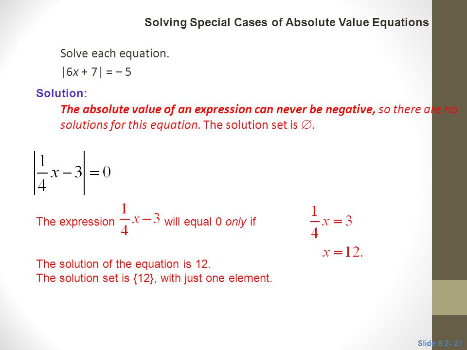 Solve each equation. |6x + 7| = – 5