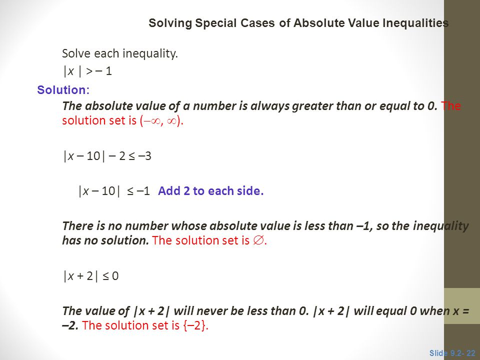 Solve each inequality. |x | > – 1
