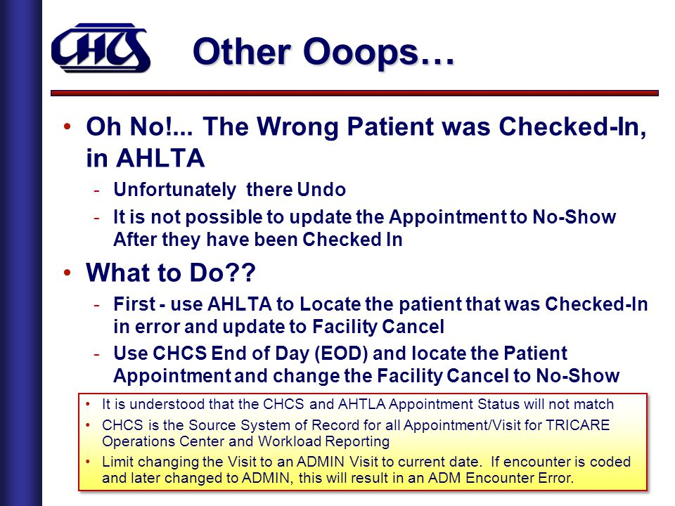Other Ooops… Oh No!... The Wrong Patient was Checked-In, in AHLTA