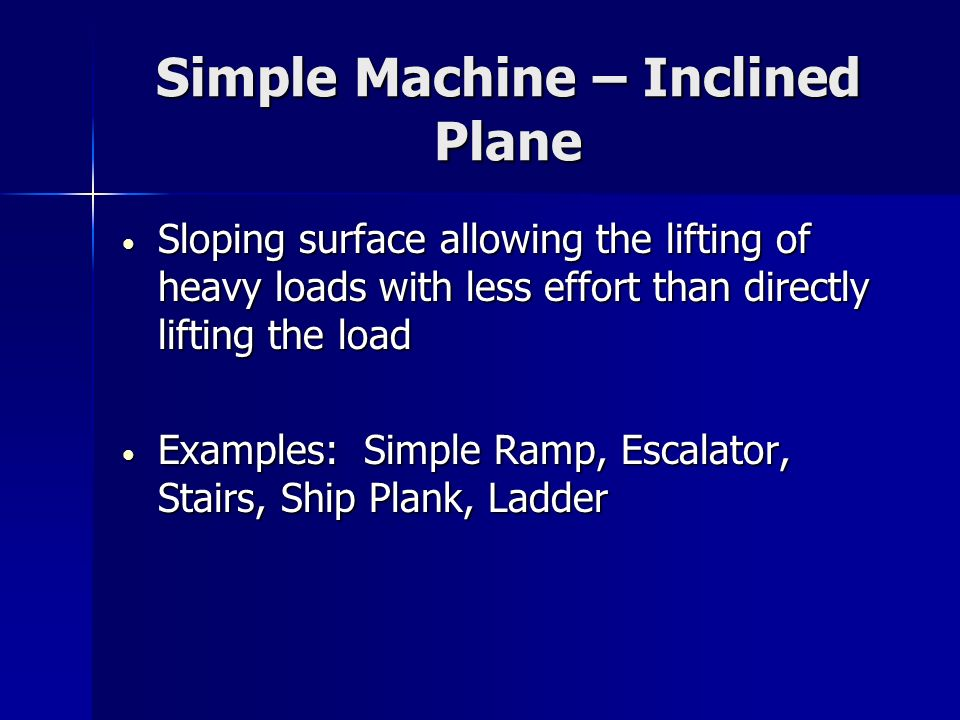 Simple Machine – Inclined Plane