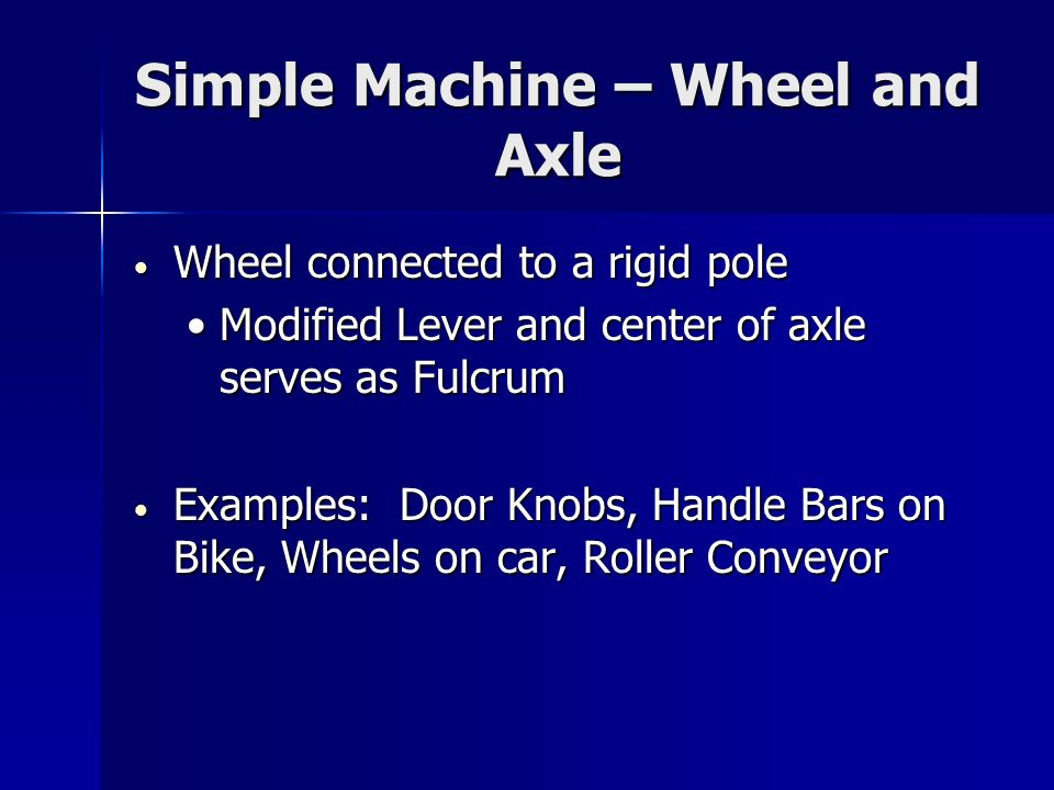 Simple Machine – Wheel and Axle